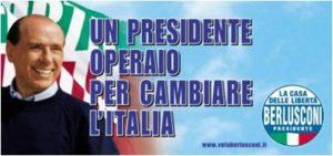"""Manifesto Berlusconi Forza Italia Politiche 2001 """"Il presidente operaio"""""""